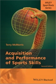 Acquisition and Performance of Sports Skills ebook by Terry McMorris