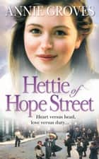 Hettie of Hope Street ebook by Annie Groves