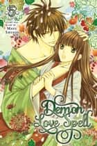 Demon Love Spell, Vol. 5 ebook by Mayu Shinjo