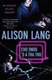 Cho Snog's a tha thu - (How Nice You Are) ebook by Alison Lang