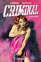 Criminal T04 - Putain de nuit ! ebook by Sean Philips, Ed Brubaker