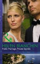 Public Marriage, Private Secrets (Mills & Boon Modern) 電子書籍 by Helen Bianchin