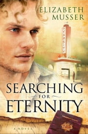 Searching for Eternity ebook by Elizabeth Musser
