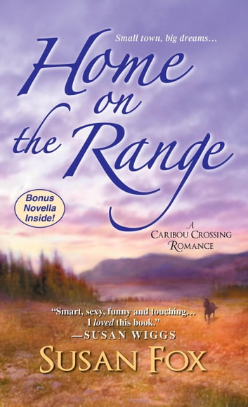 Home on the Range ebook by Susan Fox