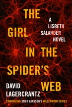 The Girl in the Spider's Web, A Lisbeth Salander novel, continuing Stieg Larsson's Millennium Series