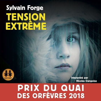 Tension extrême livre audio by Sylvain Forge