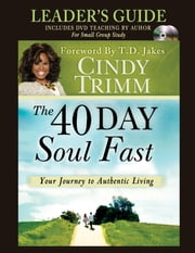 The 40 Day Soul Fast Leader's Guide ebook by Cindy Trimm