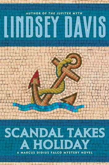 Scandal Takes a Holiday ebook by Lindsey Davis