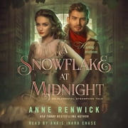 A Snowflake at Midnight - An Elemental Steampunk Tale audiobook by Anne Renwick