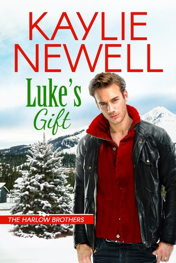 Luke's Gift ebook by Kaylie Newell