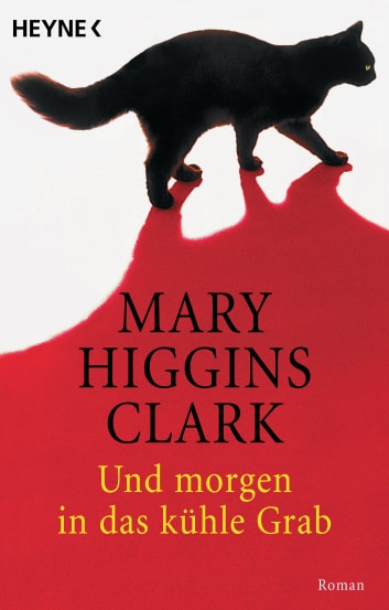 Und morgen in das kühle Grab - Roman ebook by Mary Higgins Clark