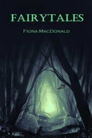 Fairytales ebook by Fiona MacDonald