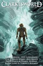 Clarkesworld Magazine Issue 144 ebook by Neil Clarke, Kelly Robson, Luo Longxiang,...