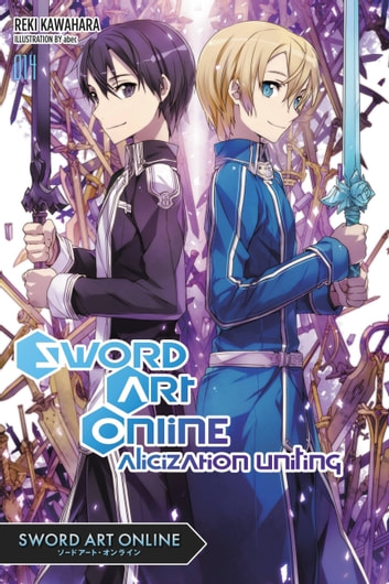 Sword Art Online 14 (light novel) - Alicization Uniting ebook by Reki Kawahara