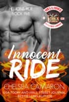 Innocent Ride - Hellions Motorcycle Club ebook by Chelsea Camaron