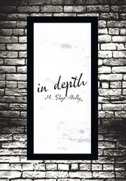 in depth ebook by M. Skye Holly