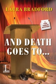 And Death Goes To . . . ebook by Laura Bradford