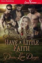 Cherry Hill 17: Have a Little Faith ebook by