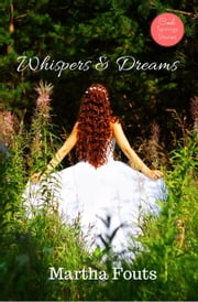 Whispers & Dreams ebook by Martha Fouts
