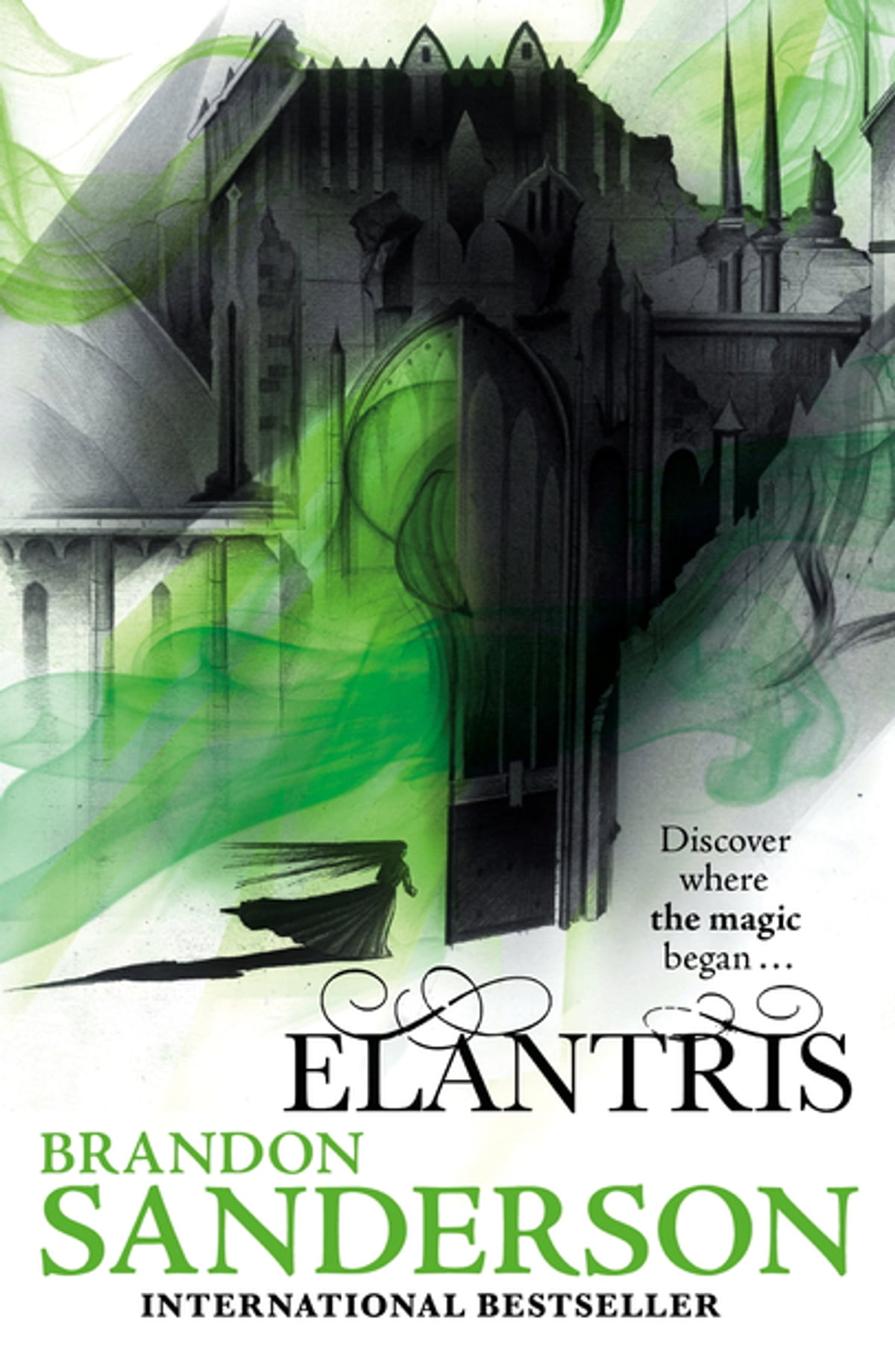 Elantris eBook by Brandon Sanderson - 9780575097452 | Rakuten Kobo