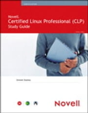 Novell Certified Linux Professional Study Guide ebook by Emmett Dulaney