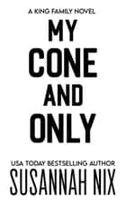 My Cone and Only ebook by Susannah Nix