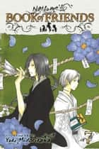 Natsume's Book of Friends, Vol. 7 ebook by Yuki Midorikawa, Yuki Midorikawa