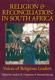 Religion & Reconciliation in South Africa ebook by Chapman, Audrey