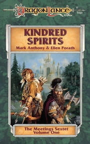 Kindred Spirits - The Meetings Sextet, Book 1 ebook by Mark Anthony,Ellen Porath