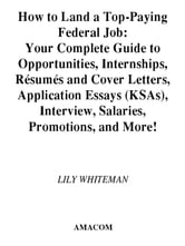 How To Land A Top-Paying Federal Job ebook by Lily WHITEMAN