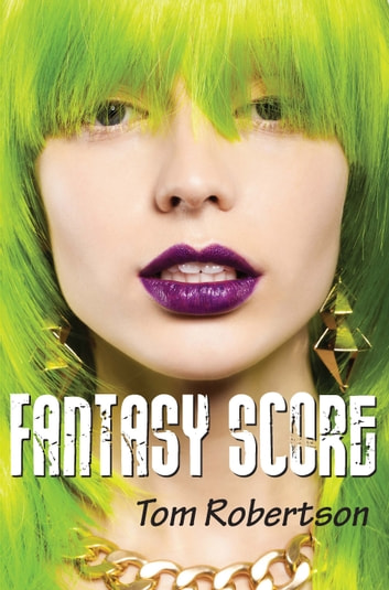 Fantasy Score ebook by Tom Robertson