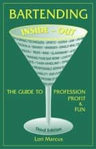 Bartending Inside-Out ebook by Lori Marcus