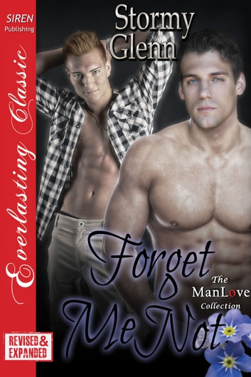 Forget Me Not [EXTENDED APP] ebook by Stormy Glenn