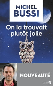 On la trouvait plutôt jolie ebook by Michel BUSSI