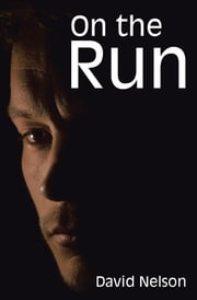 On the Run ebook by David Nelson