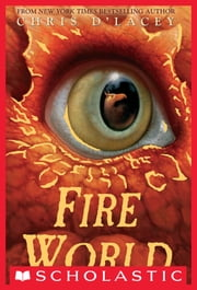 Fire World ebook by Chris d'Lacey