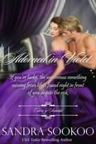 Adorned in Violet - Colors of Scandal, #6 ebook by Sandra Sookoo