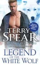 Legend of the White Wolf ebook by Terry Spear