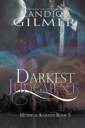 Darkest Judgment - Mythical Knights, #5 ebook by Candice Gilmer