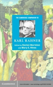 The Cambridge Companion to Karl Rahner ebook by Declan Marmion,Mary E. Hines