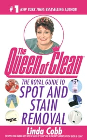 The Royal Guide to Spot and Stain Removal ebook by Linda Cobb