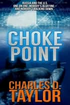Choke Point ebook by