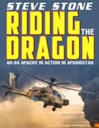 Apache Wrath: Riding the Dragon ebook by