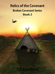 Relics of the Covenant [Bk 2] ebook by J.S. Bradford