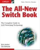 The All-New Switch Book ebook by Rich Seifert,James Edwards