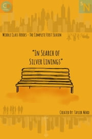 In Search of Silver Linings ebook by Taylor Ward,Jake Labruyere,Miranda May,Olivia L. Van Vuuren,Tristan Stewart,Stefan Matherson