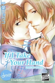 If I Take Your Hand ebook by Ryoko Chiba