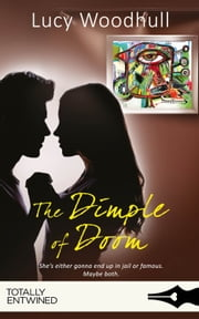 The Dimple of Doom ebook by Lucy Woodhull