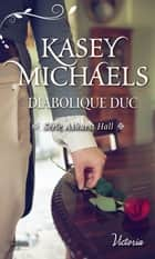 Diabolique duc ebook by Kasey Michaels