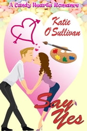 Say Yes ebook by Katie O'Sullivan